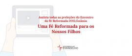 assista-fe-reformada-2015