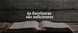 escrituras-sao-suficiente