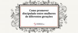 10-como-promover-discipulado