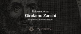 ref-Girolamo-zanchi-biografia