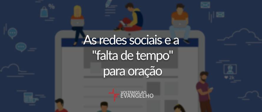 as-redes-sociais-e-a-falta-de-tempo