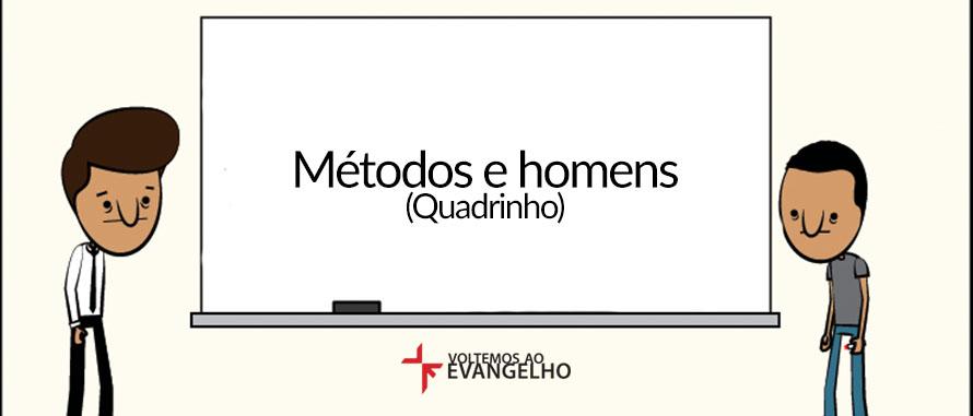 metodos-e-homens