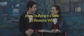 jesus-bulling-13-reasons