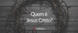 quem-e-jesus-cristo