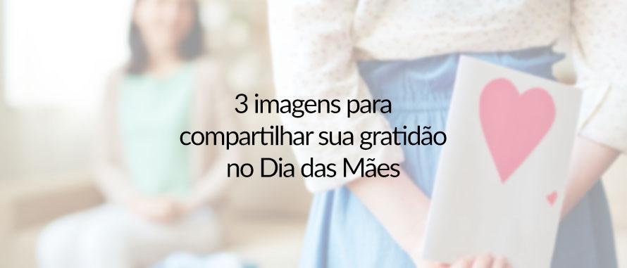 3-imagens-para-com-maes