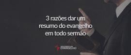 3-razoes-dar-um-resumo-do-evangelho