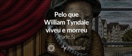 5-william-tyndale-reformadores