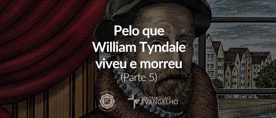 5-william-tyndale-reformadores