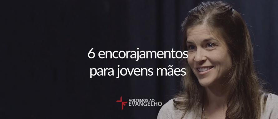 6-encorajamentos-para-jovens-maes