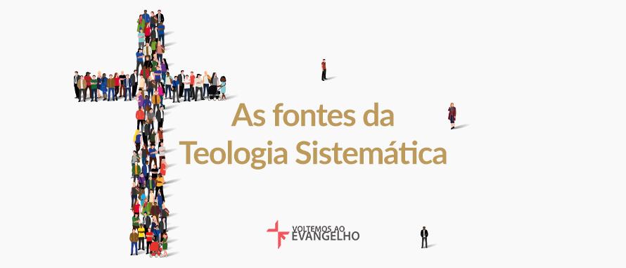 fontes-teologia-sistematica