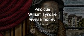 william-tyndale-reformadores