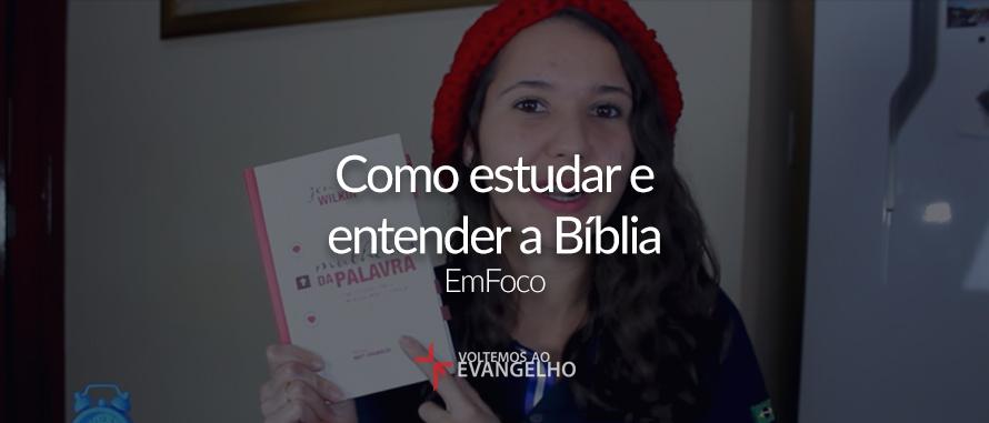 como-estudar-e-entender-a-biblia