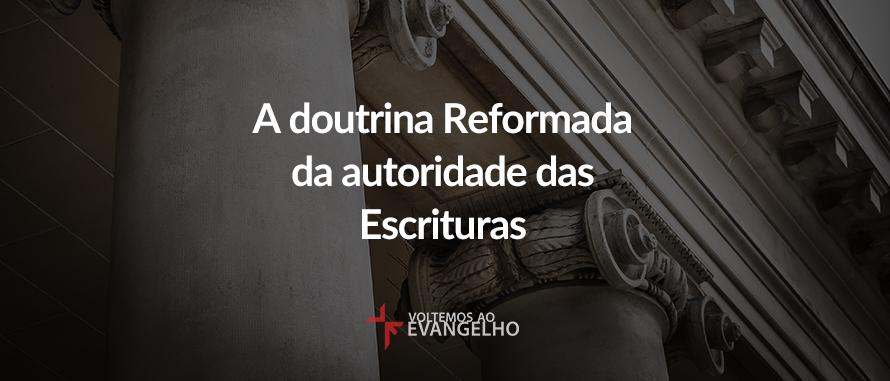 doutrina-reformada-da-autoridade