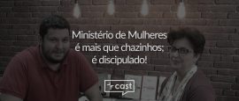vecast-13-ministerio-mulheres