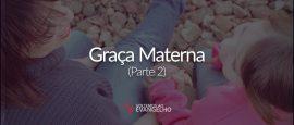 graca-materna-2