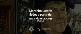 2-martinho-lutero-licoes-sobre-vida-labores