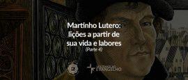 4-martinho-lutero-licoes-sobre-vida-labores