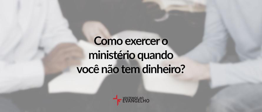 como-exercer-o-ministerio-quando