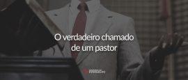 verdadeiro-chamado-de-um-pastor