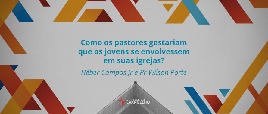 como-pastores-gostariam-que-os-jovens-se-envolvessem-em-suasu-igrejas