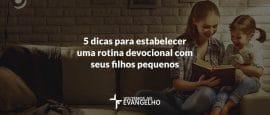 5-dicas-para-estabelecer-devocional-filhos