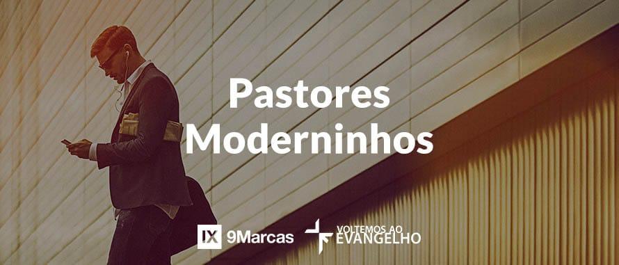 pastores-moderninhos