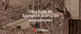 uma-licao-de-spurgeon-acerca-do-evangelismo