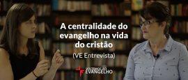 a-centralidade-do-evangelho-na-vida-do-cristao