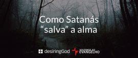 como-satanas-salva-a-alma