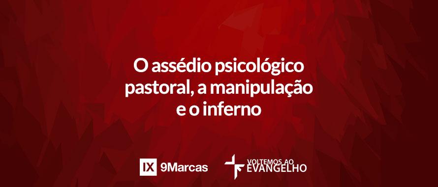 o-assedio-psicologico-pastoral