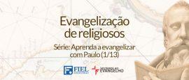 Aprenda-a-evangelizar-com-Paulo-1