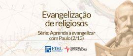 Aprenda-a-evangelizar-com-Paulo-2