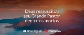Deus-ressuscitou-seu-grande-pastor
