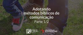 adotando-metodos-biblicos-de-comunicacao
