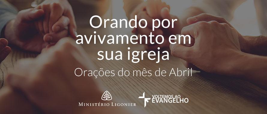 orando-por-avivamento-abril