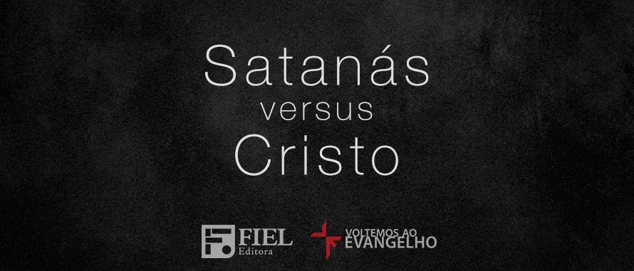 satanas-versus-Cristo