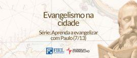 Aprenda-a-evangelizar-com-Paulo-7