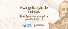 Aprenda-a-evangelizar-com-Paulo-8