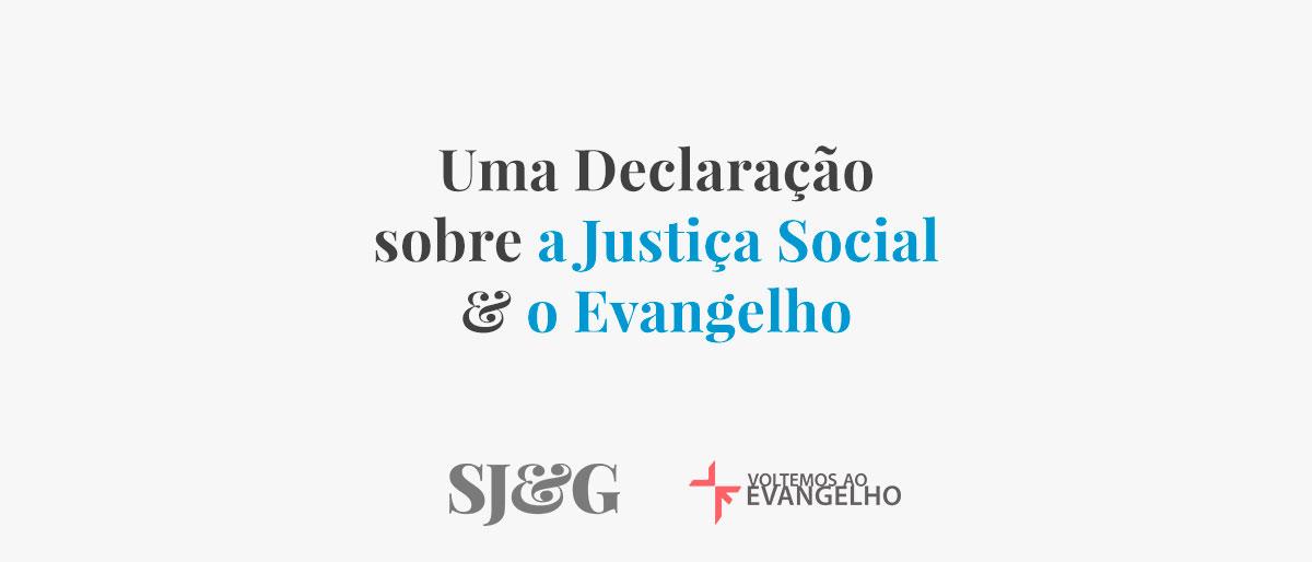 uma-declaracao-sobre-a-justica-social-e-o-evangelho